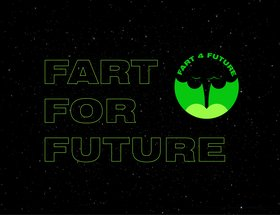 FART FOR FUTURE