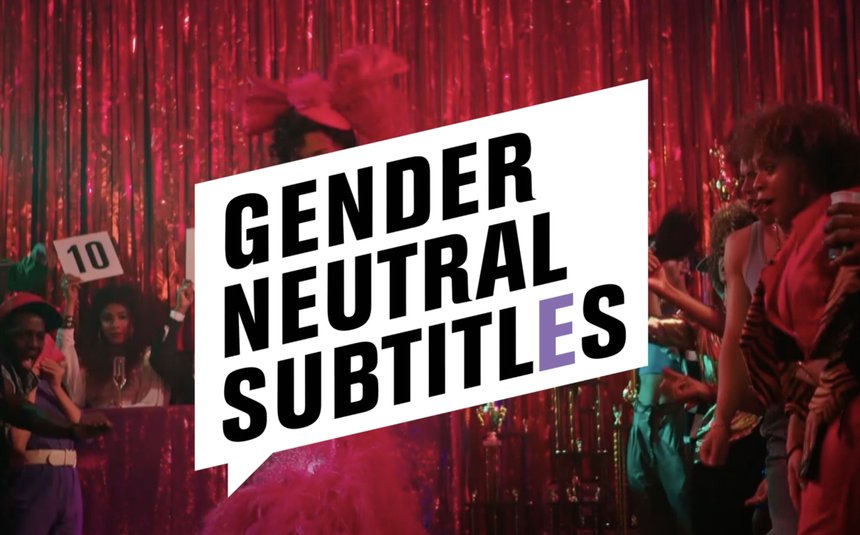 Gender Neutral Subtitles