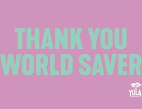 Thank You World Saver