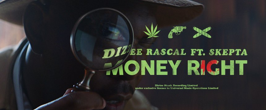 Money Right - Dizzee Rascal ft. Skepta