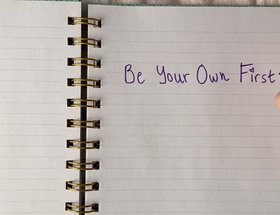 Be Your Own First