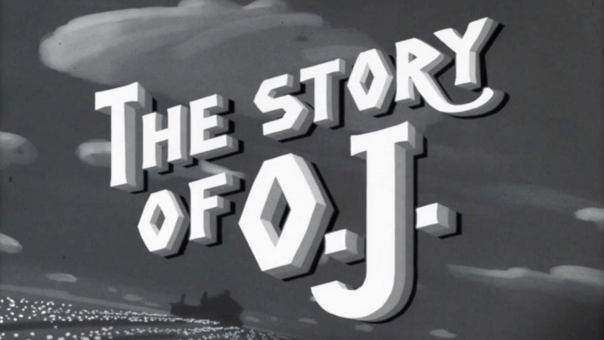 The Story of O.J.