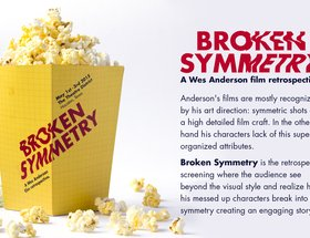 Broken Symmetry - A Wes Anderson Film Retrospective