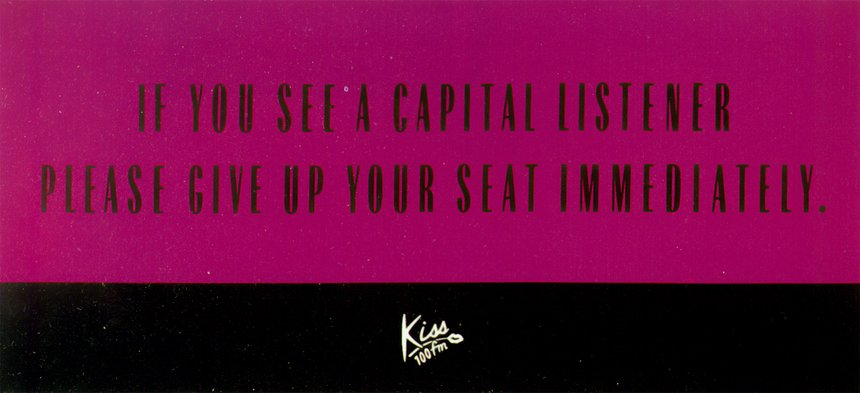 Kiss 100 FM - Give Up Your Seat