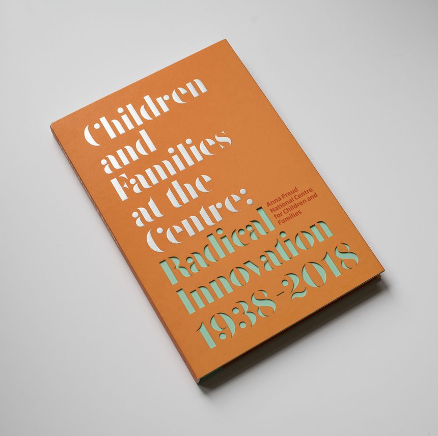 Children and Families at the Centre: Radical Innovation 1938–2018