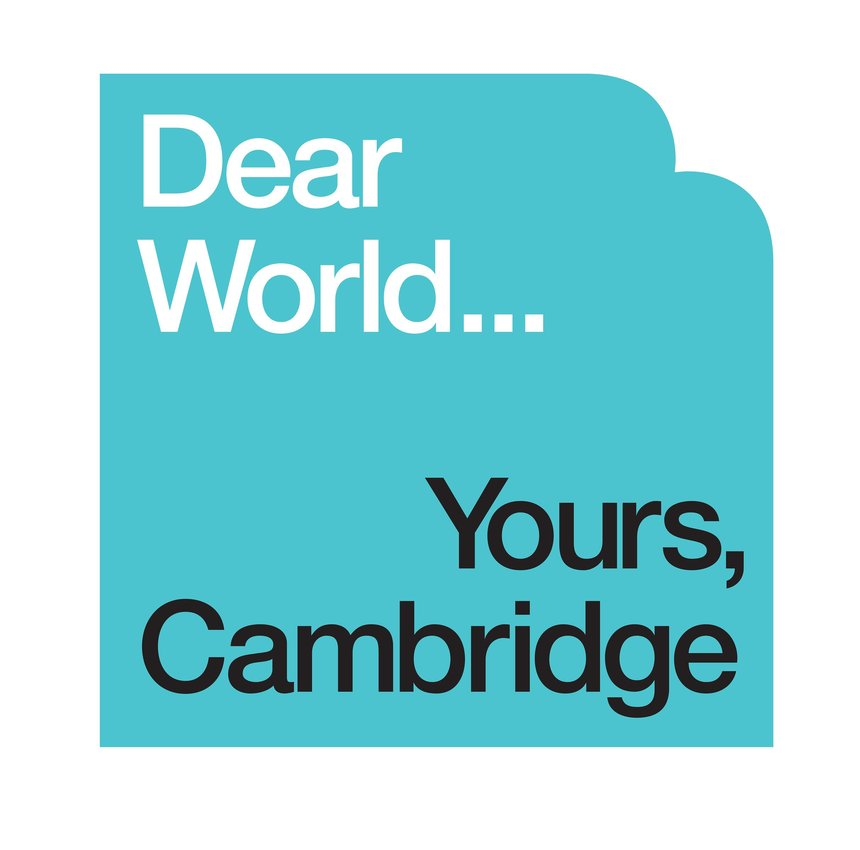 Dear World... Yours, Cambridge
