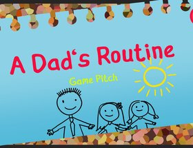 A Dad's Routine